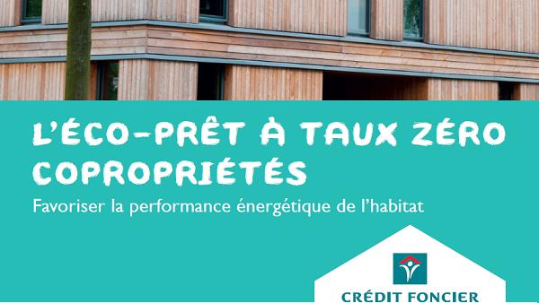 ECO PTZ Collectif du crédit foncier pour la rénovation des copropriétés